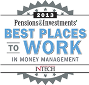 "2013 Pensions & Investments' ""Best Places to Work In Money Management"""